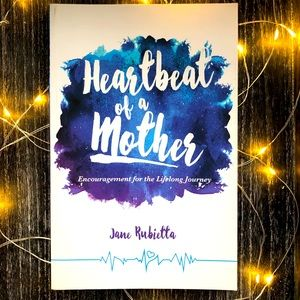 Heartbeat of a Mother by Jane Rubietta Book
